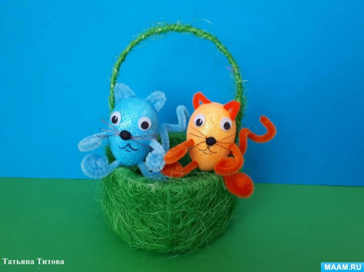 Мастер-класс по изготовлению поделок из яиц «Котята в корзинке» для совместного творчества в семейном кругу