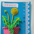 «Капелька солнца». Мастер-класс объёмной открытки из синельной проволоки к 8 Марта